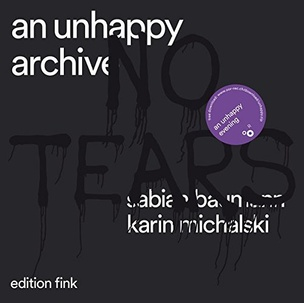 An Unhappy Archive