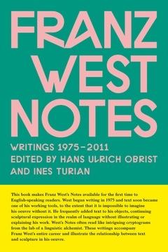 Franz West: Notes