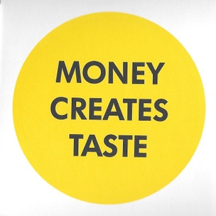 Money Creates Taste Sticker