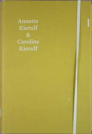 Annette Kierulf & Caroline Kierulf