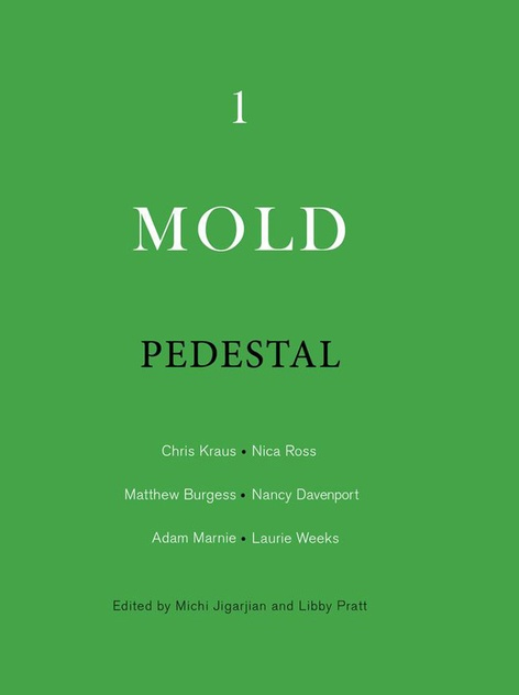Mold: Pedestal - Publication Launch