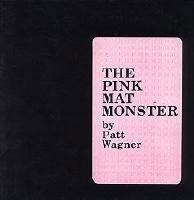 The Pink Mat Monster
