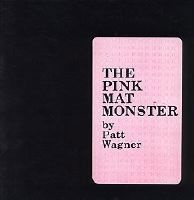 The Pink Mat Monster