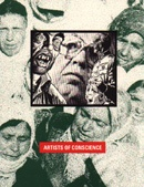 Artists of Conscience : 16 Years of Social and Political Commentary