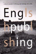 Englishpublshing : Colin Sackett: Writing and Readings 1991 - 2002