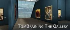TomBraining The Gallery Trial