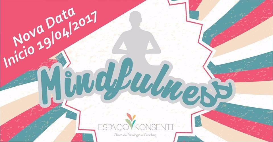 Mindfulness: 8 Semanas para o Despertar da Consciência