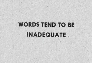 Words Tend to Be Inadequate [Black Text on Cardboard]