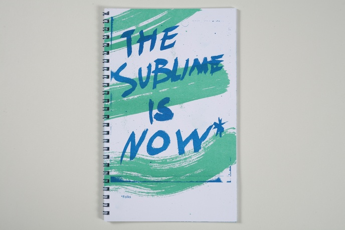 The Sublime is Now, Folks