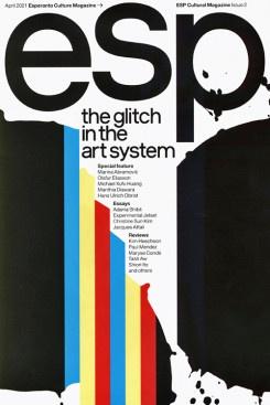 ESP Cultural Magazine 2: The Glitch In The Art System