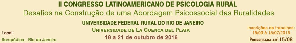 II CONGRESSO LATINO AMERICANO DE PSICOLOGIA RURAL