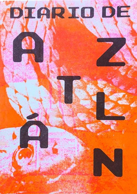 Diario de Aztlán I