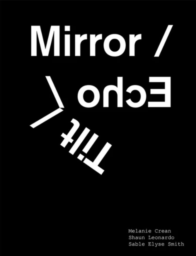 Mirror/Echo/Tilt
