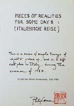 Pieces of Realities for Some Days : (Italienische Reise)