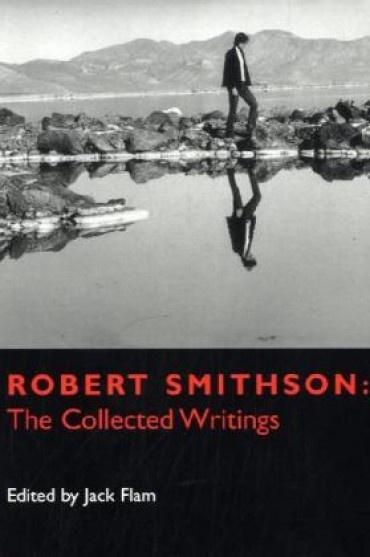Robert Smithson : The Collected Writings thumbnail 2