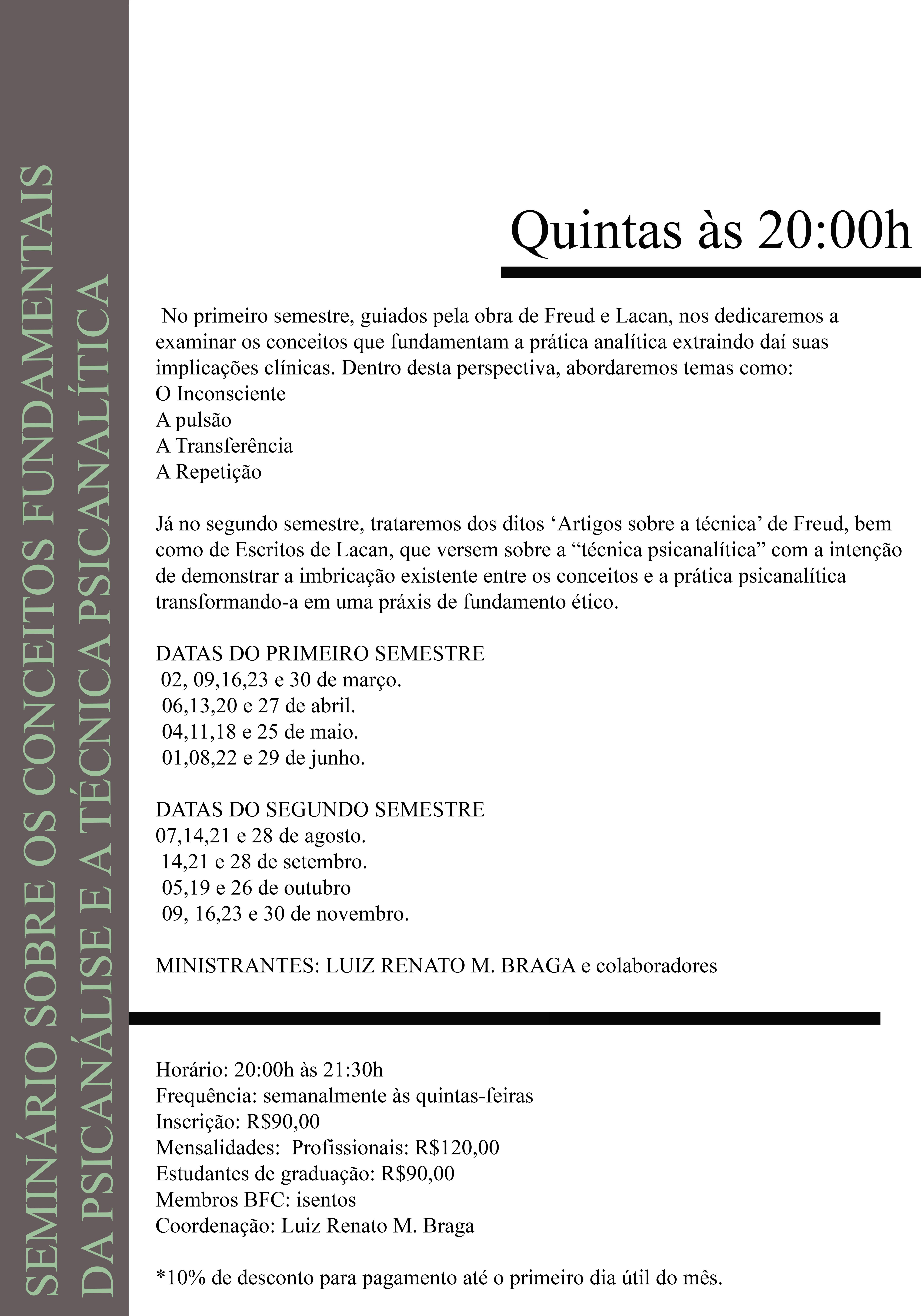 Seminário Sobre Conceitos Fundamentais da Psicanálise e a Técnica Psicanalítica