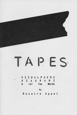 Tapes: Visual Poems, Diagrams, & (a) Few Words