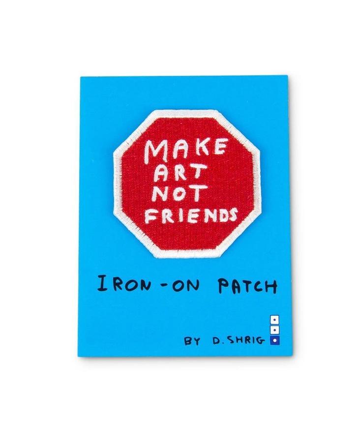 Make Art Not Friends Iron-On Patch