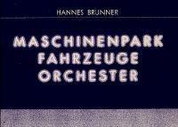 Maschinenpark Fahrzeuge Orchester : Fotografien von Skulpturen-Reihen 1986-1988