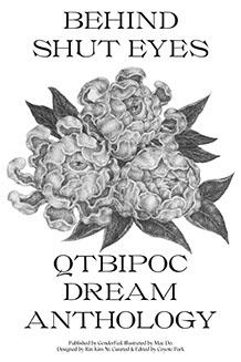 Behind Shut Eyes: QTBIPOC Dream Anthology