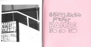 Gentlemen Prefer Bombs / Untitled (The Ballad of Boring and Hip) Zine Set