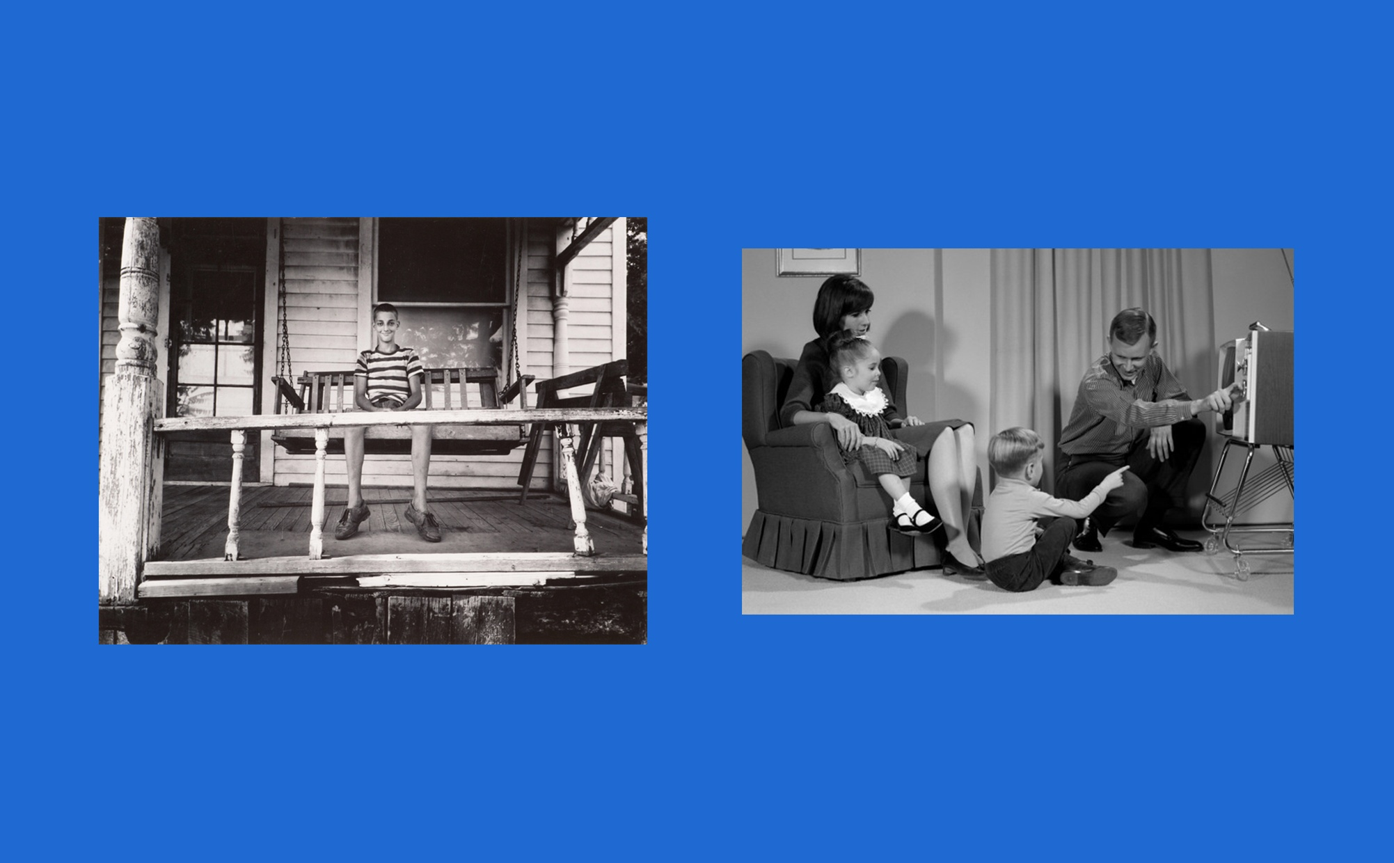 Two images side-by-side, one image is a black and white photograph of a light-skinned teenage boy smiling and sitting on a house porch that has a broken rail and chipping paint, and the other image is a black and white photograph of a light-skinned family in their living room turning on a T.V.