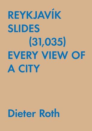 Reykjavík Slides (31,035) : Every View of a City