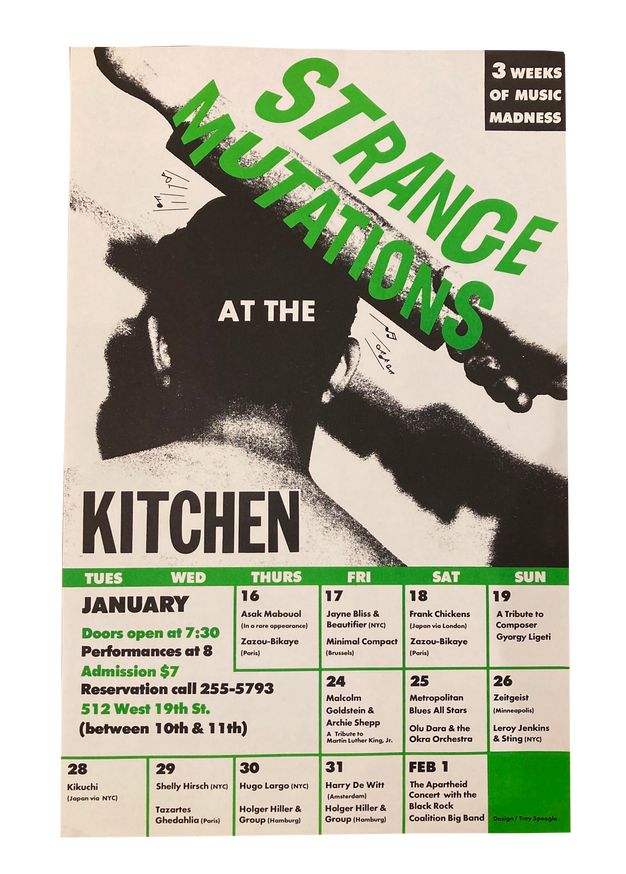Strange Mutations at the Kitchen: 3 Weeks of Music Madness, January 16-February 1, 1986 [The Kitchen Posters]