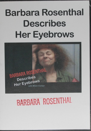 Barbara Rosenthal Describes Her Eyebrows