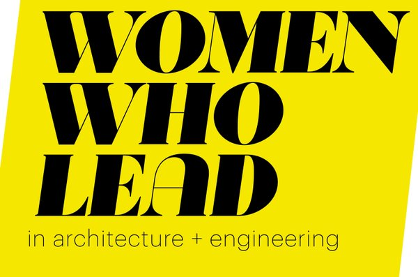 Image result for women who lead in architecture and engineering