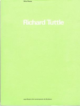 Richard Tuttle : Wire Pieces