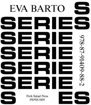 Series Series : Eva Barto