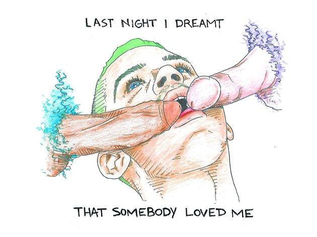 Last Night I Dreamt That Somebody Loved Me