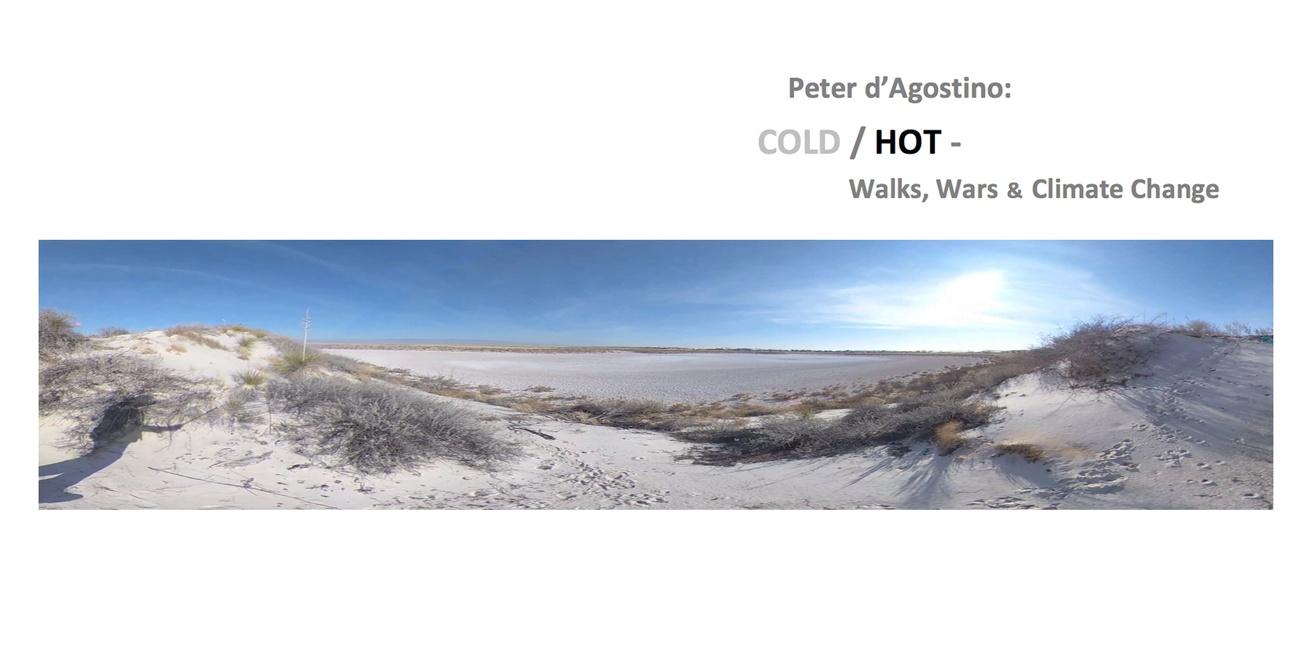 COLD / HOT: Walks, Wars & Climate Change