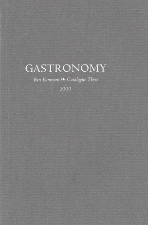 Gastronomy, Vol. 3 : A Catalogue of Books and Manuscripts 1580-1967