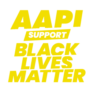 AAPI Support Black Lives Matter