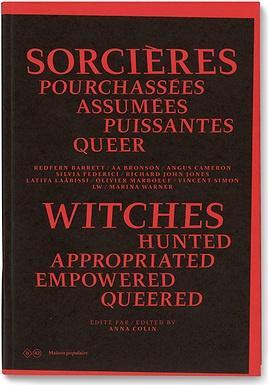 Witches: Hunted, Appropriated, Empowered, Queered [Second Edition]