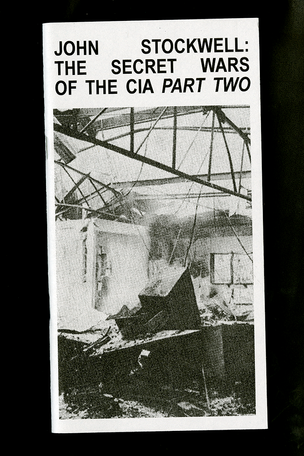 John Stockwell: The Secret Wars of the CIA (Part One & Two)