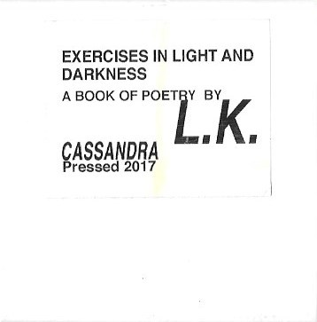 Exercises in Light and Darkness