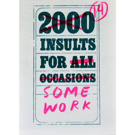 14 Insults for Some Work