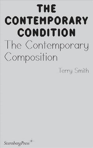 The Contemporary Condition : The Contemporary Composition