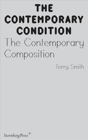 The Contemporary Condition : The Contemporary Composition