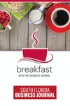 Breakfast with the Business Journal - Miami, FL