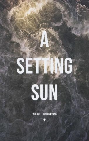 A Setting Sun, Vol. 3