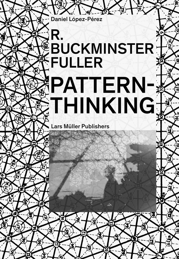 R. Buckminster Fuller: Pattern-Thinking thumbnail 1