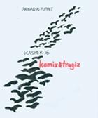 Kasper 16 : Komix and Tragix