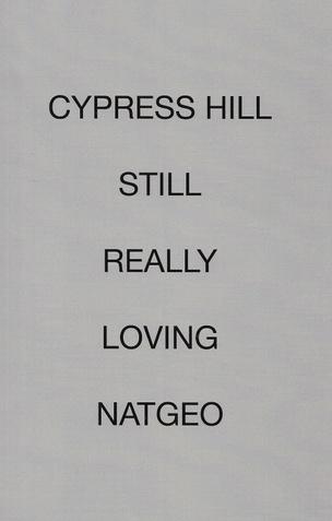 Cypress Hill Still Really Loving NatGeo