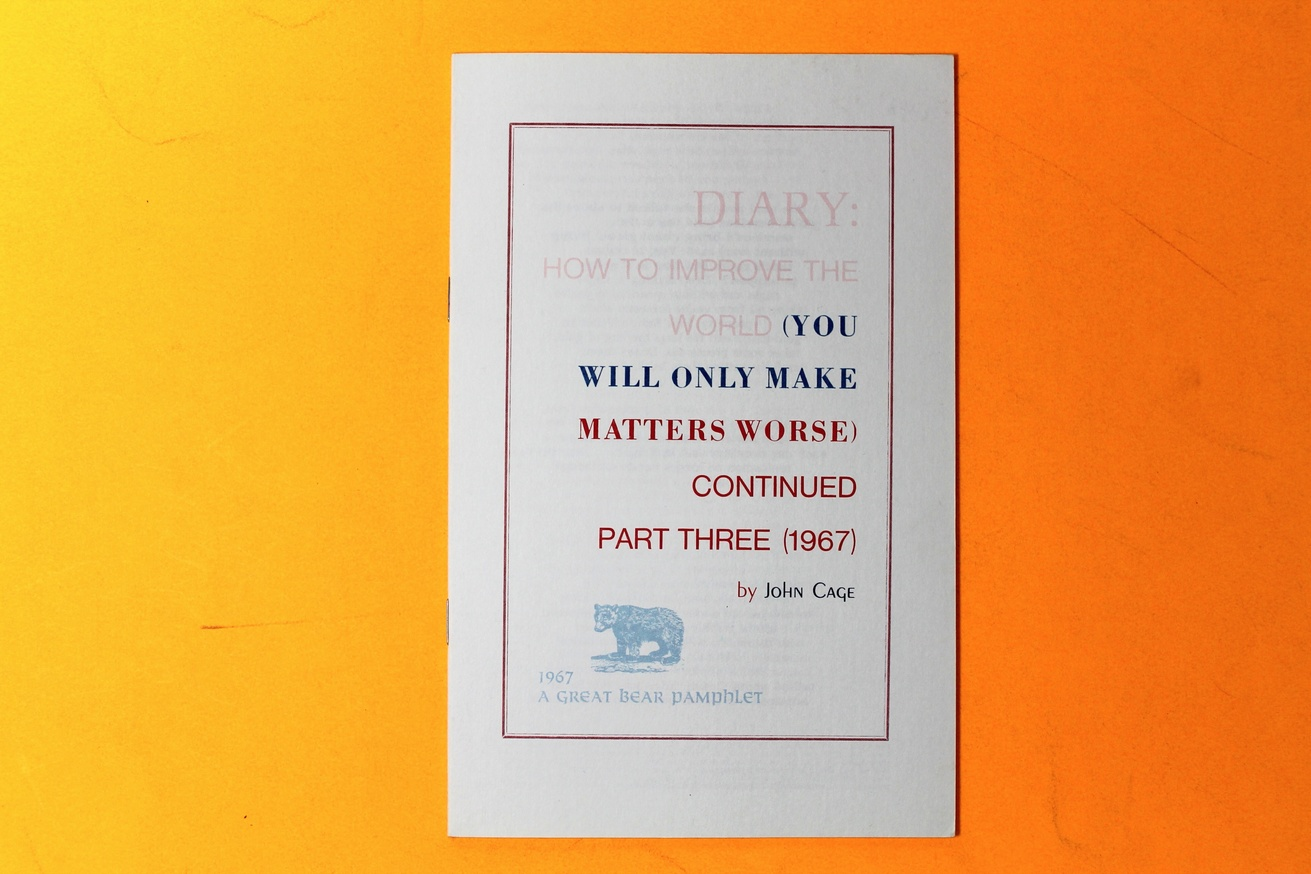 Diary: How to Improve the World (You Will Only Make Matters Worse) Continued Part Three (1967)