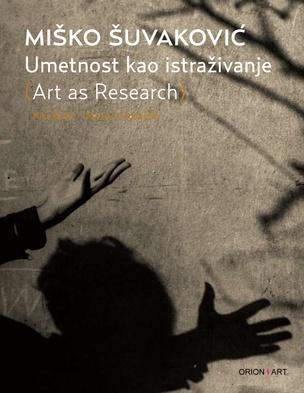 Miško Šuvaković : Art as Research