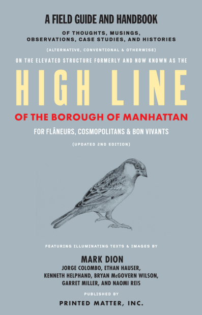 The High Line : A Field Guide and Handbook